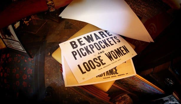 Beware Pickpockets and loose women