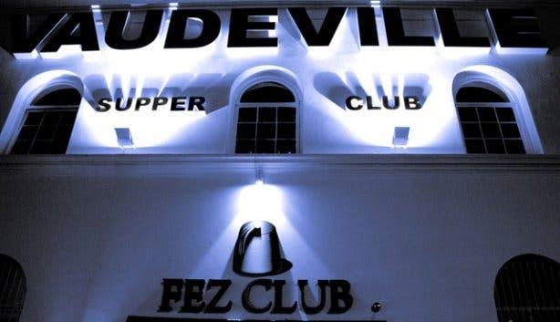 Vaudeville Fez Club