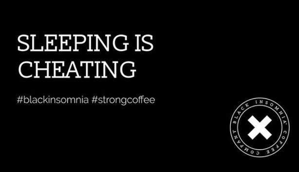 Black Insomnia #sleepingischeating