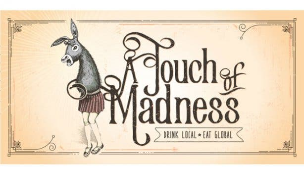 A Touch of Madness Sign