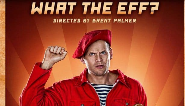 Nik Rabinowitz What the EFF at the Fugard Theatre