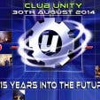 Club Unity 15 Years into the Future at Mercury Live